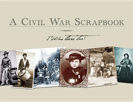 A Civil War Scrapbook By History Colorado (EDT)